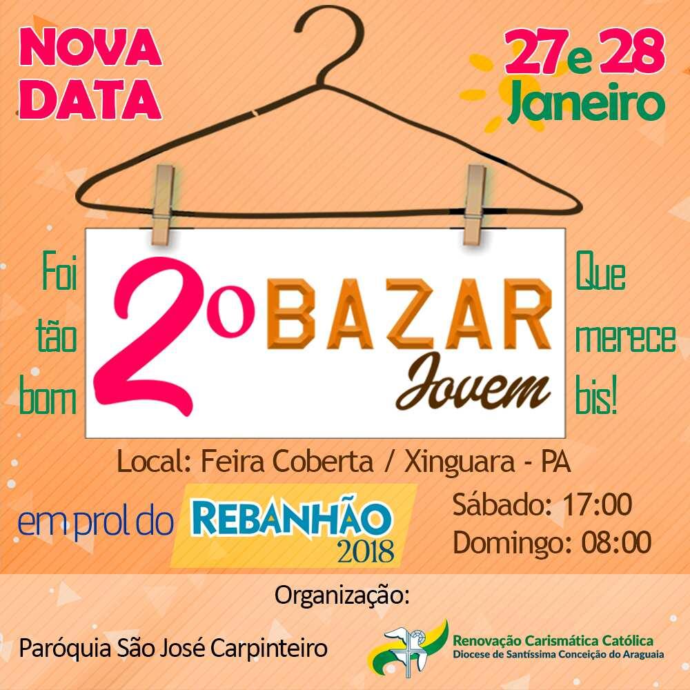 Foto de 2º Bazar Jovem da Paroquia São José Carpinteiro visa angariar recurso para o Rebanhão 2018