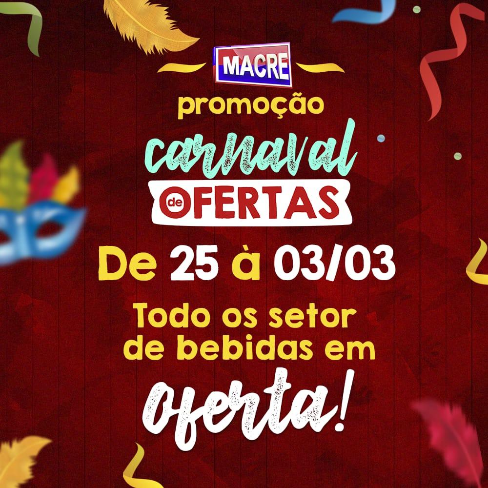 Foto de Promoção de Carnaval no Atacadão Macre