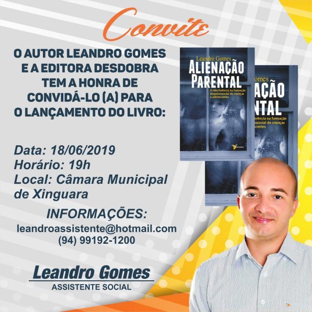 Photo of CONVITE: Lançamento do Livro Alienação Parental do Autor Leandro Gomes